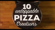 10 Untoppable Pizza Creations