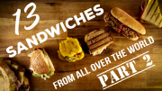 13 Sandwiches from all over the World – Part 2