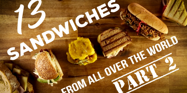 13 sandwiches from all over the world part 2